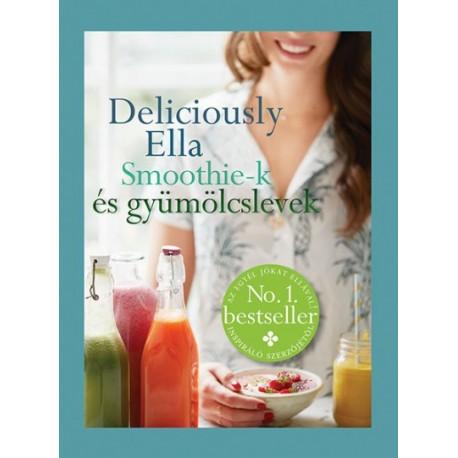 Ella Mills: Smoothie–k és gyümölcslevek
